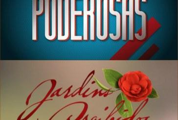"""""""Poderosas"""" mantém pressão e """"Jardins Proibidos"""" a liderança"""