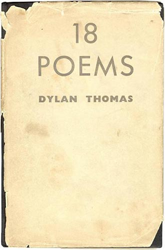 Dylan Thomas - 18 Poems