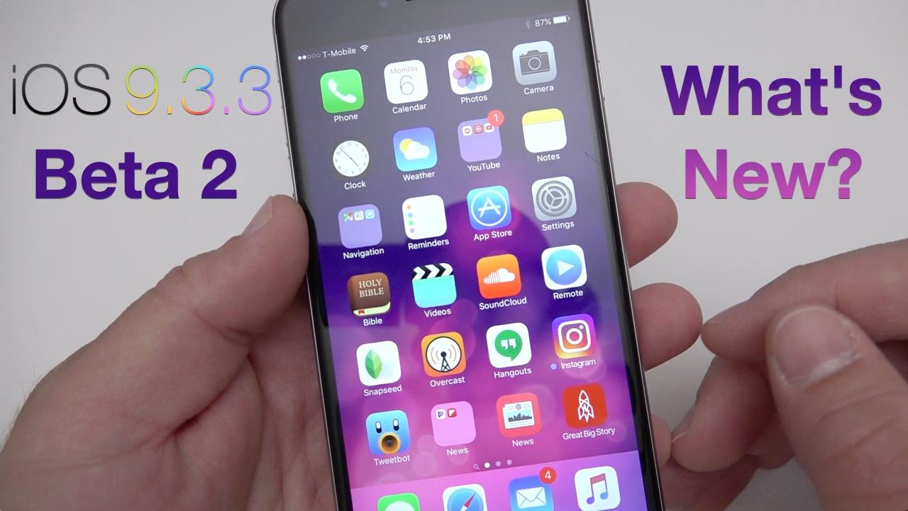 iOS 9.3.3 Beta 2 – What's New?