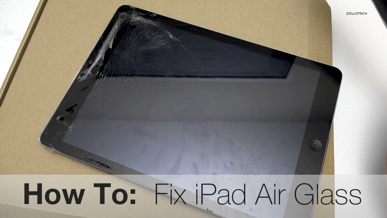 How to repair iPad Air Broken Glass
