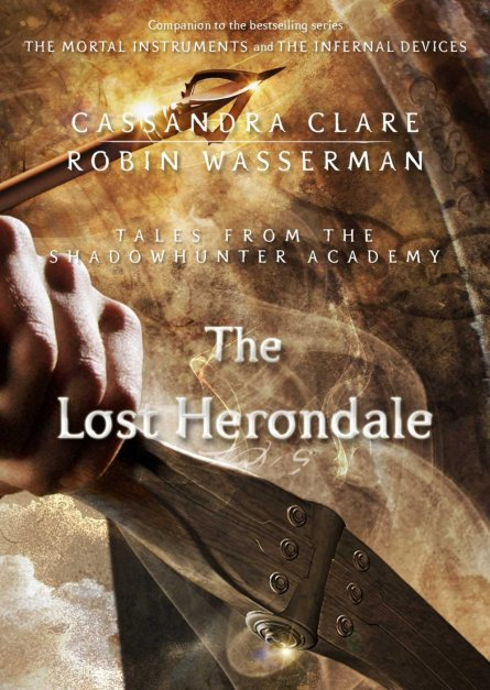 The Lost Herondale (Tales from the Shadowhunter Academy Book 2) By Cassandra Clare, Robin Wasserman epub book