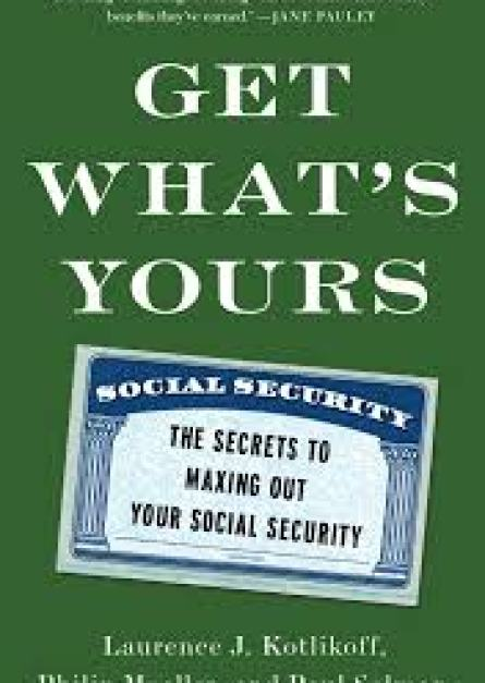 Get What's Yours By Laurence J. Kotlikoff epub book