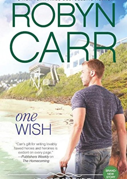 One Wish By Robyn Carr epub book