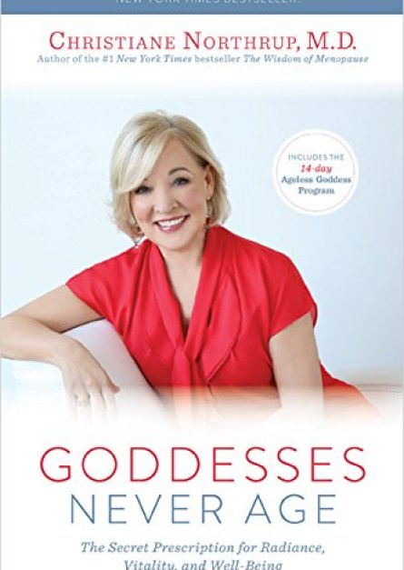 Goddesses Never Age The Secret Prescription for Radiance, Vitality, and Well-Being epub book