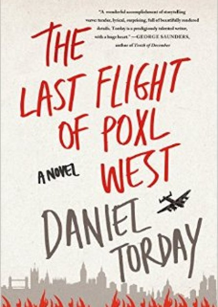 The Last Flight of Poxl West by Daniel Torday epub book