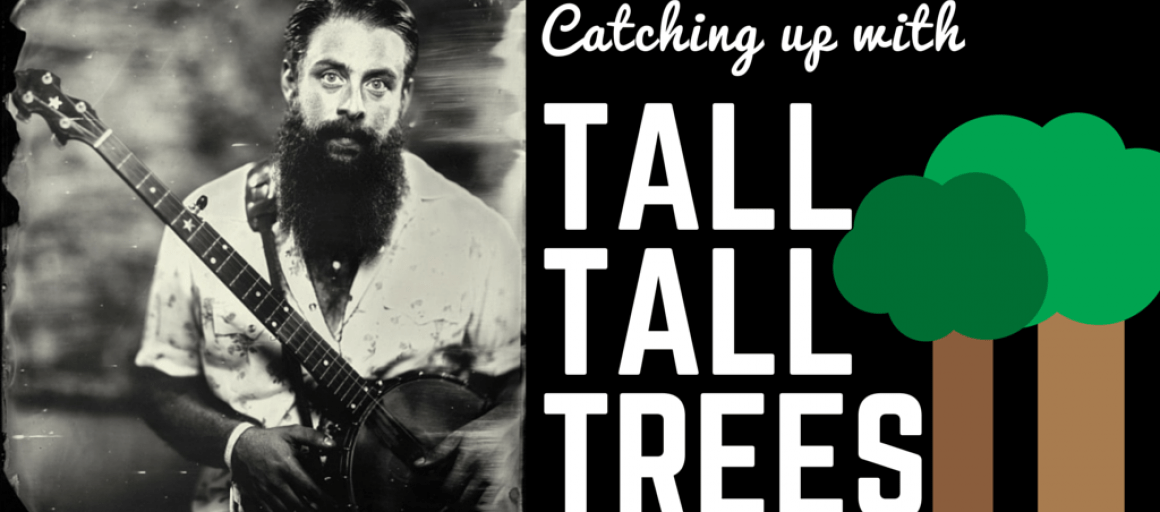 Catching-up-with-Tall-Tall-Trees