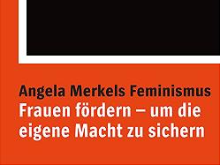 merkels-feminismus-das-matriarchat-der-spiegel