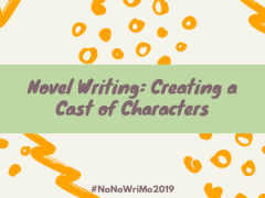 Novel Writing: Creating a Cast of Characters