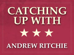 Catching Up With… Andrew Ritchie