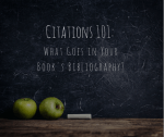 Citations 101: What Goes In Your Book's Bibliography?