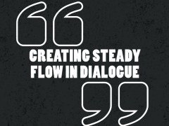 Creating Steady Flow in Dialogue