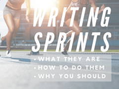 Writing Sprints: What They Are, How to Do Them, and Why You Should!