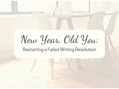 New Year, Old You: Restarting a Failed Writing Resolution