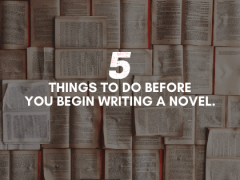5 Things To Know Before Writing A Novel