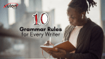 10 Grammar Rules for Every Writer