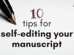 How To Self-Edit Your Manuscript
