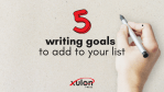 5 Writing Goals to Add to Your List