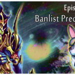 Episode 096 - Banlist Predictions