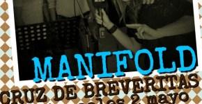 Esta Noche, Manifold, en la Cruz de Las Breveritas
