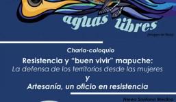 """Charla Coloquio Resistencia y """"Buen Vivir"""" Mapuche"""