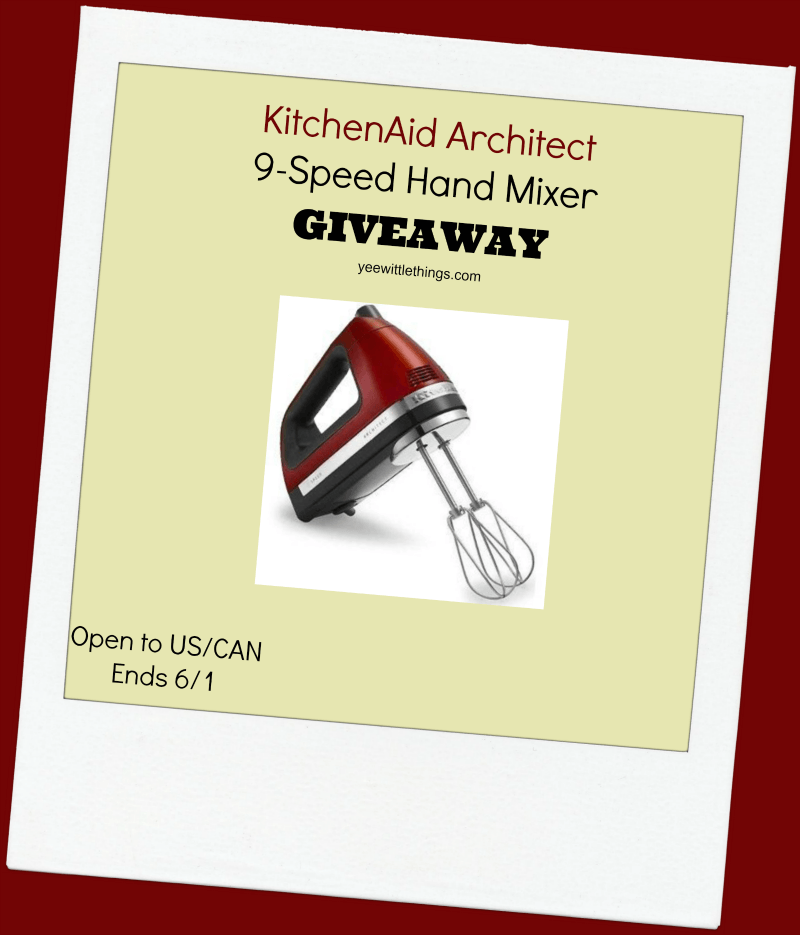 Kitchenaid 9 Speed Architect Hand Mixer Giveaway Yee Wittle Things