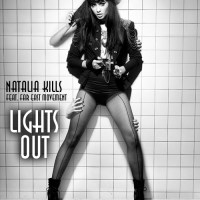 "Natalia Kills Ft. Far East Movement- ""Lights Out"""
