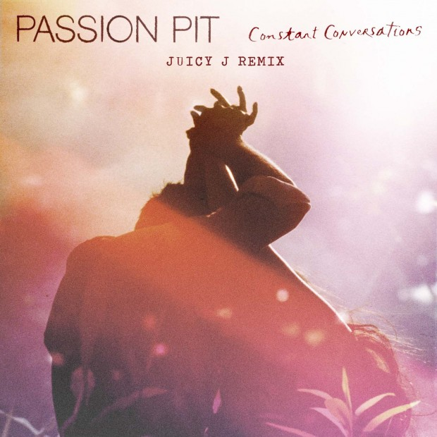Juicy J Passion Pit Constant Conversations