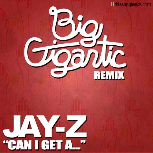 big-gigantic-remix-jay-z
