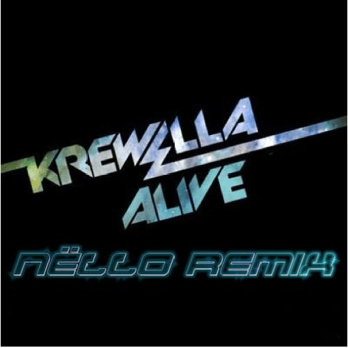 Krewella - Alive (Nello Remix)