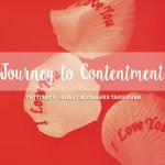 Guest Bloggers Takeover // Journey to Contentment