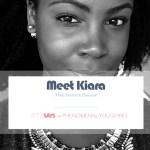 Meek, Modest & Passionate – Meet Kiara