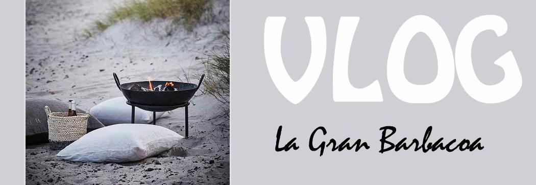vlog-la-gran-barbacoa