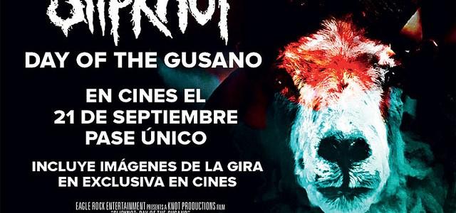 """""""DAY OF THE GUSANO"""" el documental de SLIPKNOT en cines el próximo 21 de septiembre."""