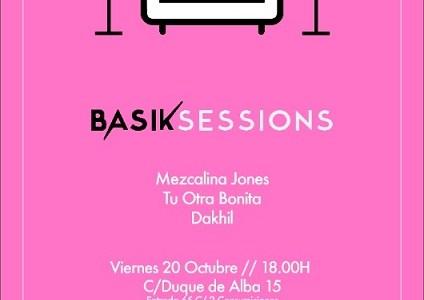 Basik Sessions 20 de Octubre.