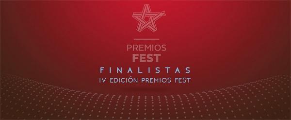 PREMIOS FEST ANUNCIA SUS FINALISTAS