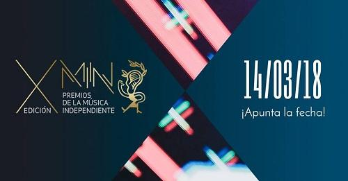 Los Premios MIN confirman los artistas que actuarán en su X edición.