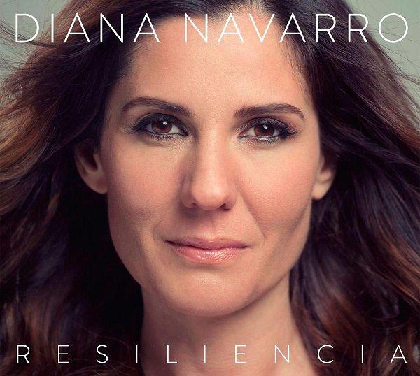 Resiliencia, Nuevo Disco de Diana Navarro
