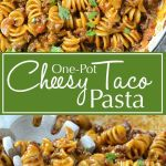 One-Pot Cheesy Taco Pasta