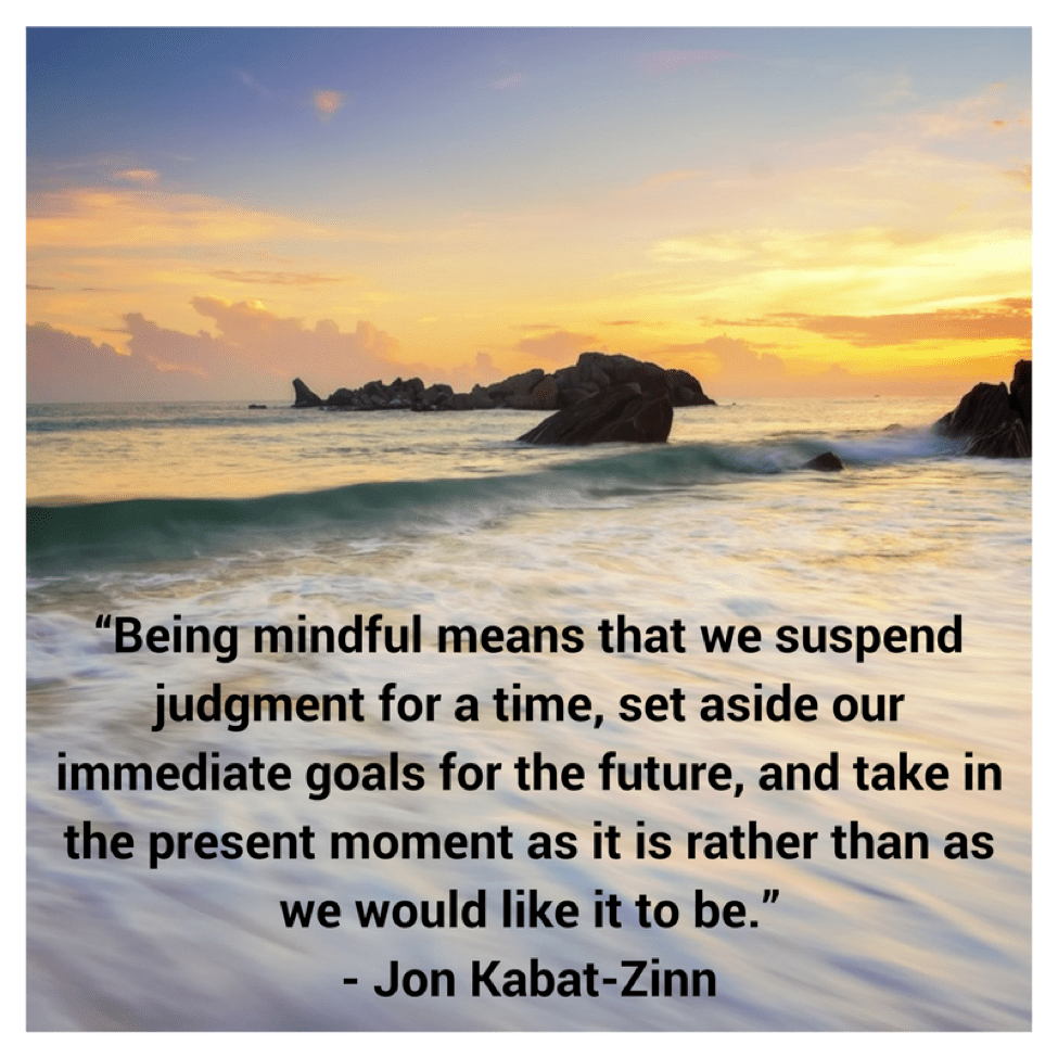 Quotes About Mindfulness Top 5 Mindfulness Quotes To Stay Present And Productive  Live