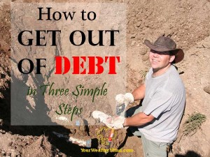 How to Get out of Debt in Three Simple Steps