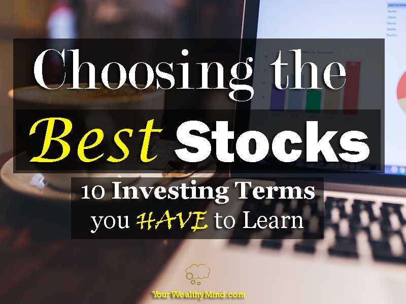 Paano pumili ng Stocks: 10 Terms na kailangan mong matutunan