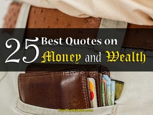 25 Best Quotes on Money and Wealth
