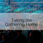 gathering home