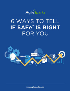 Assessing your need and readiness for the Scaled Agile Framework