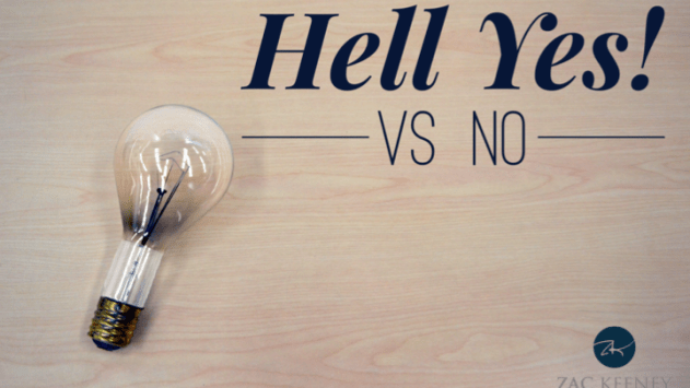 Hell Yes vs NO