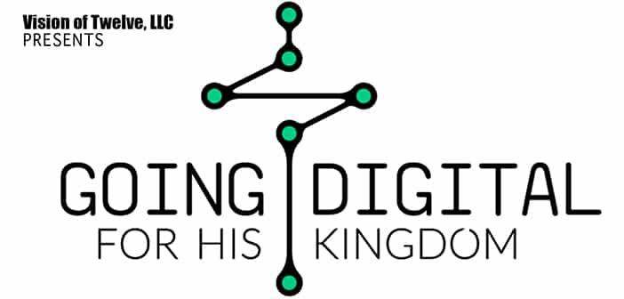 First-Annual 'Going Digital For His Kingdom' Conference