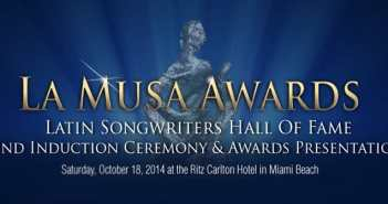Latin Songwriters Hall of Fame LA MUSA AWARDS
