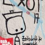 An guten und an schlechten Tagen – Rezension zu «Exot #17»