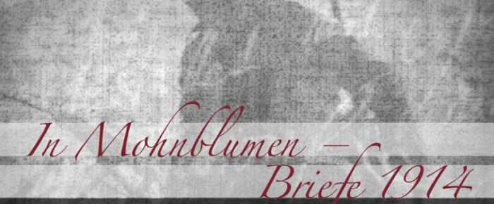 «In Mohnblumen: Briefe 1914» – Rezension von Gregor Szyndler