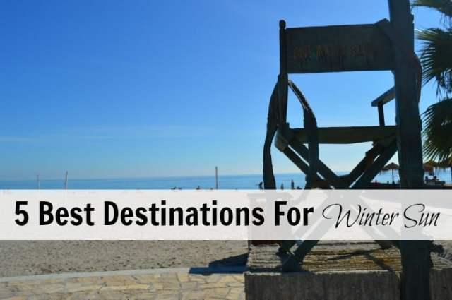 5 Best Destinations For Winter Sun